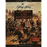 Napoleon and Austerlitz: The Glory Years 1805-1807 (Armies of the Napoleonic Wars Research Series)