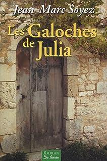 Les galoches de Julia, Soyez, Jean-Marc