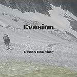 Evasion | Becca Boucher