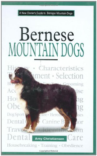 Download A New Owner's Guide To Bernese Mountain Dogs ebook