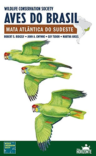 Aves do Brasil. Mata Atlântica do Sudeste (Em Portuguese do Brasil)