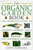 The Organic Garden Book