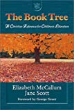 The Book Tree, Elizabeth McCallum and Jane Scott, 1885767714