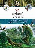 El Abece Visual de Bosques, Selvas, Montanas y Desiertos, Santillana, 8499070159