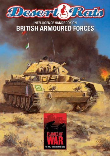 Desert Rats: Intelligence Handbook on British Armoured Forces