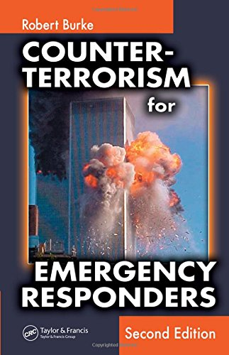 Counter-Terrorism for Emergency Responders, Second Edition by CRC Press