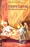St. Catherine Labore and the Miraculous Medal, Alma Power-Waters, 089870765X
