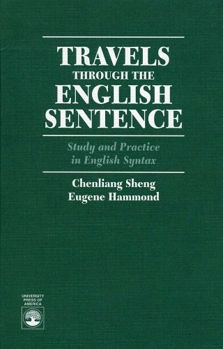 Travels Through the English Sentence: Study and Practice in English Syntax
