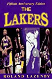 The Lakers, Roland Lazenby, 1570280622
