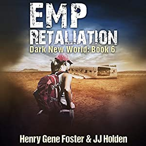 Download audiobook EMP Retaliation: Dark New World, Book 6