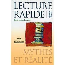 Lecture rapide - Nouvelle édition: Mythes et réalité