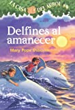 Delfines al Amanecer, Mary Pope Osborne, 1417729856