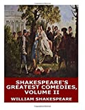 Shakespeare's Greatest Comedies, Volume II: The Tempest, As You Like It, and The Merchant of Venice