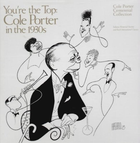 You're The Top: Cole Porter In The 1930s - Cole Porter Centennial Collection by Koch Int'l Classics