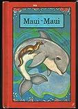 Maui-Maui, Stephen Cosgrove, 0843105739