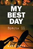 img - for My Best Day: Sports II book / textbook / text book