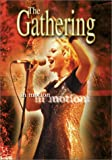 The Gathering: In Motion