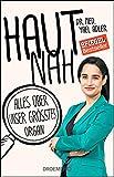 Haut nah: Alles über unser größtes Organ   Yael Adler   Bücher-Bestseller