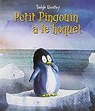 vignette de 'Petit pingouin a le hoquet (Tadgh Bentley)'