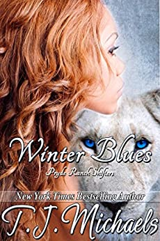 Winter Blues (Pryde Ranch Shifters Book 5) by [Michaels, T.J.]
