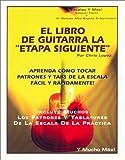 El Libro de Guitarra la Etapa Siguiente, Chris Lopez, 1931430004