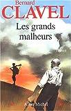 """Afficher """"Les grands malheurs"""""""