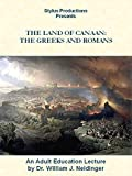 The Land of Canaan: The Greeks and Romans