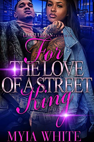 Books : For The Love of A Street King