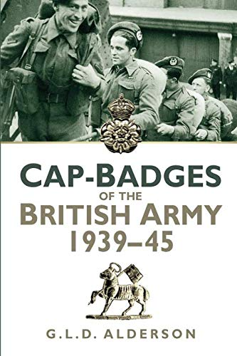 Cap Badges of the British Army 1939-1945