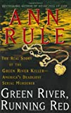Green River, Running Red, Ann Rule, 0743238516