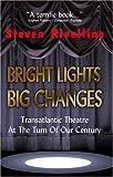 Bright Lights, Big Changes, Steven Rivellino, 1413444806