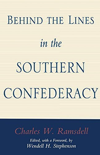 Ramsdell Line (Behind the Lines in the Southern Confederacy by Charles W. Ramsdell (1997-05-01))