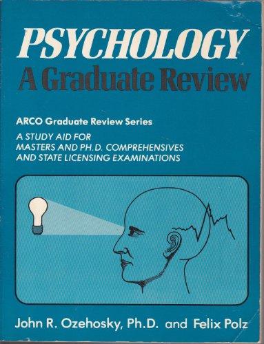 Psychology: a Graduate Review (Arco Graduate Review Series)