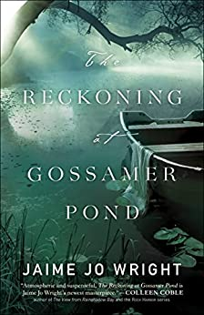 The Reckoning at Gossamer Pond by [Wright, Jaime Jo]