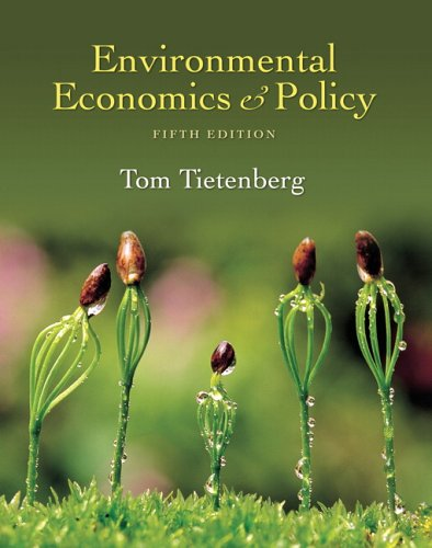 Environmental Economics and Policy (5th Edition)