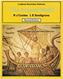 Ancient World, R. J. Cootes and L. E. Snellgrove, 0582317851