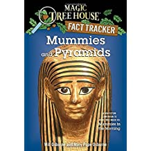 Mummies and Pyramids: A Nonfiction Companion to Magic Tree House #3: Mummies in the Morning
