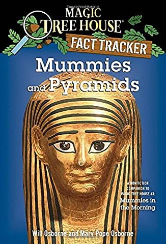 Mummies and Pyramids: A Nonfiction Companion to Magic Tree House #3: Mummies in the Morning (Magic Morning)