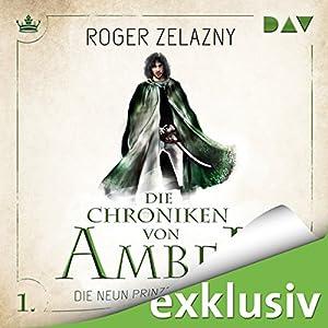 Die neun Prinzen von Amber (Die Chroniken von Amber: Corwin-Zyklus 1) Hörbuch