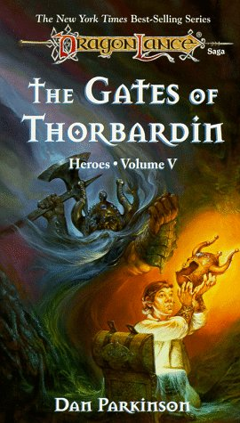 """The Gates of Thorbardin (Dragonlance Heroes, Volume 5)"" av Dan Parkinson"