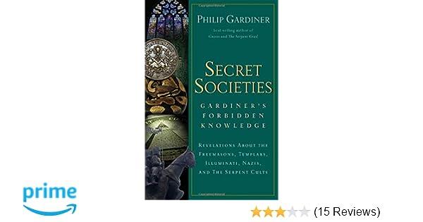 Secret Societies: Revelations About the Freemasons, Templars ...