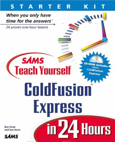 Sams Teach Yourself ColdFusion Express in 24 Hours by Sams