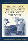Jews and the Expansion of Europe to the West, 1400-1800, , 1571814302