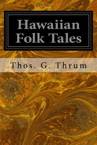 Hawaiian Folk Tales: A Collection of Native Legends