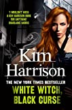 Front cover for the book White Witch, Black Curse by Kim Harrison