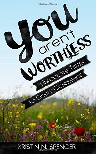 You Arent Worthless Unlock Confidence product image
