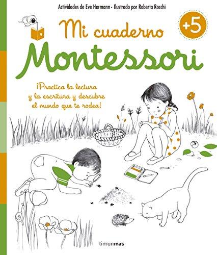 Mi Cuaderno Montessori. +5 Años