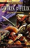 Gotrek & Felix: The First Omnibus (Warhammer)