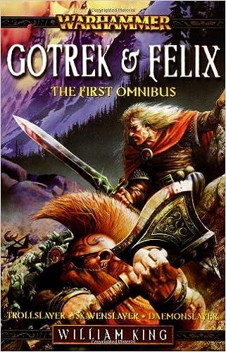 Gotrek & Felix: The First Omni...
