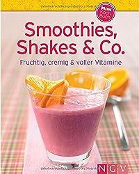 Smoothies, Shakes & Co. (Minikochbuch): Fruchtig, cremig und voller Vitamine